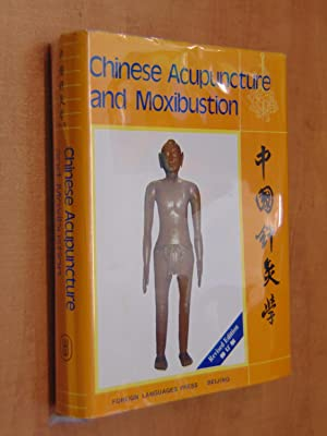 Chinese Acupuncture and Moxibustion: Cheng Xinnong