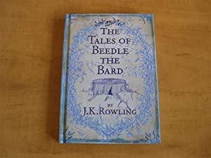 The Tales of Beedle The Bard: J k Rowling