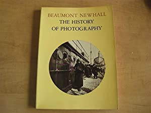 The History of Photography: Beaumont Newhall