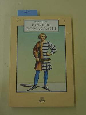 Proverbi romagnoli (Italian Edition): Aldo Spallicci