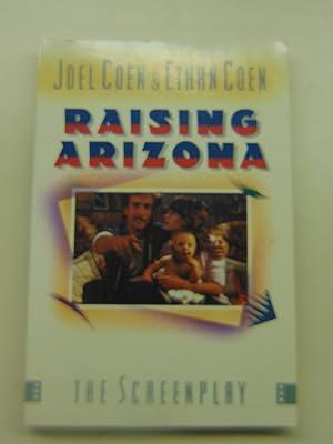 Raising Arizona (ST MARTIN'S ORIGINAL SCREENPLAY SERIES): Joel Coen; Ethan