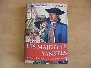 His Majesty's Yankees: Thomas H. Raddall