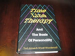 Time Line Therapy and the Basis of: James, Tad