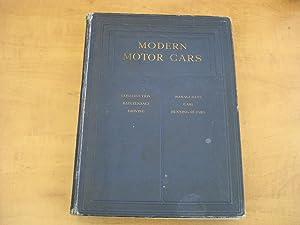 Modern Motor Cars, Their construction, Maintenance, Management,: Arthur W. Judge-General