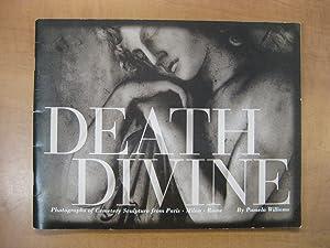Death Devine Photographs of Cemetery Sculpture of Paris and Rome: Williams, Pamela