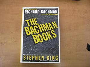 The Bachman Books: Four Early Novels Rage,: Stephen King writing
