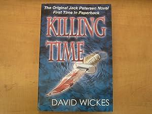 Killing Time The original Jack Peterson Novel: David Wickes