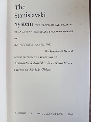 The Stanislavski System.: GIELGUD John.; MOORE Sonia