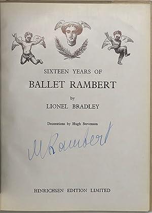 Sixteen Years of Ballet Rambert.: ASHTON Frederick.; BRADLEY Lionel