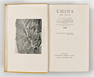 China; the Facts: ETHERTON Lieut.-Colonel P.T.