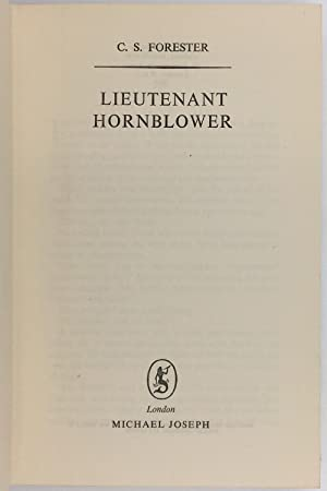 Lieutenant Hornblower.: FORESTER C.S.