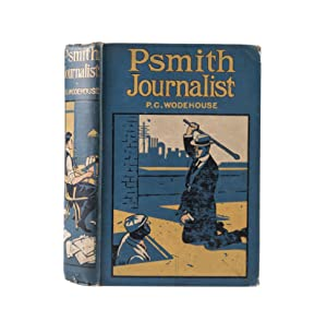 Psmith Journalist: WODEHOUSE P.G.