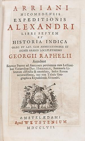 Expeditionis Alexandri libri septem et historia indica.cum: ARRIANUS Flavius; RAPHELIUS