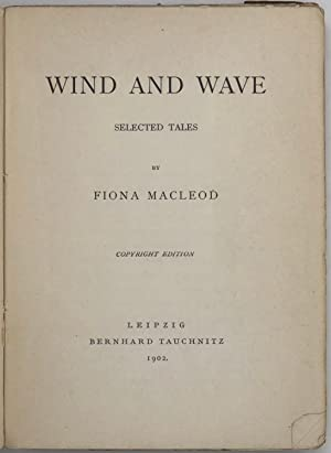 Wind and Wave. Selected Tales: SHARP William as;
