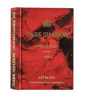 Dark Shadow. George & Gilbert the sculptors: GILBERT and ;
