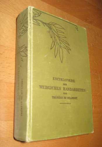 Encyklopädie der weiblichen Handarbeiten: de Dillmont, Therese