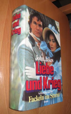 Liebe Und Krieg - Das Buch Zur: Jakes, John