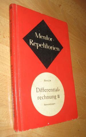 Mentor Repetitorien: Differential Rechnung II Anwendungen, Band: Kühlein, Theo