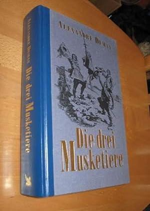 Die drei Musketiere: Dumas, Alexandre