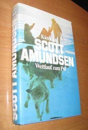 Scott Amundsen: Wettlauf zum Pol