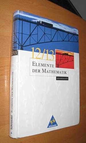 Elemente der Mathematik / Grundkurs 12 /: Griesel, Postel, Suhr