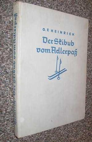 Der Skibub vom Adlerpaß: Heinrich, O. F.