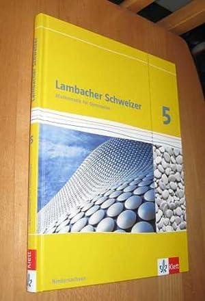 Lambacher Schweizer Mathematik für Gymnasien 5: Baum, Jungmann, Kaps,