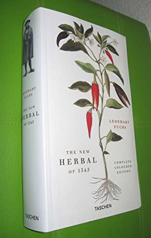 The new Herbal of 1543 - Complete: Fuchs, Leonhart