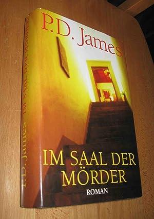 Im Saal der Mörder: James, P.D.