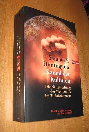 Kampf der Kulturen: Huntington, Samuel P.