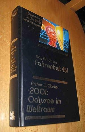 Unterwegs in die Welt von morgen:Fahrenheit 451/: Bradbury, Clarke