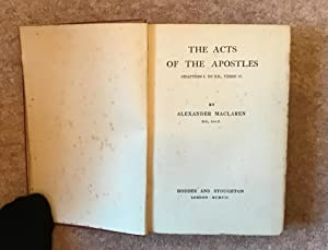 Expositions of Holy Scripture: The Acts of: Alexander McLaren