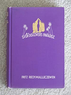 Sven Discovers Paradise: Reck-Malleczewen, Fritz