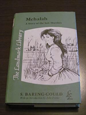 Mehalah -- A Story of the Salt: Baring-Gould, S. (intro.