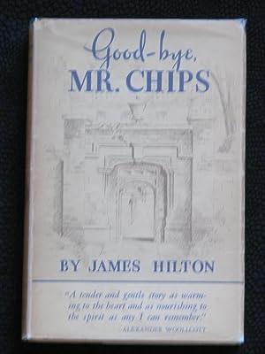 Good-Bye (Goodbye), Mr. Chips: Hilton, James