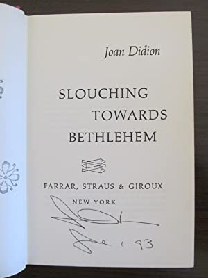Slouching Towards Bethlehem -- Signed: Didion, Joan