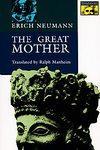Great Mother (Mythos Books) - Neumann Erich, Manheim Ralph