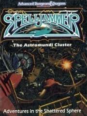 The Astromundi Cluster : Spelljammer Game Accessory 1087: Sam Witt (Author) , David Miller (...