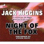 Night of the Fox: Higgins, Jack; Pacey, Steven