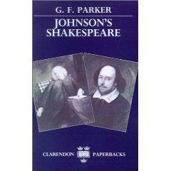 Johnson's Shakespeare (Clarendon Paperbacks): Parker G. F.