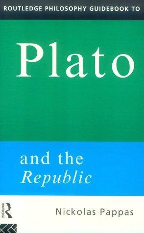 Routledge Philosophy Guidebook to Plato and the: Pappas, Nickolas