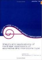 Theory and Applications of Nonlinear Operators of Accretive and Monotone Type (Lecture Notes in ...