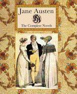 Jane Austen : the Complete Novels: Austen, Jane