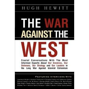 The War Against the West Crucial Conversations with the Most Informed Experts About Our Enemies, ...