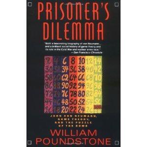 Prisoner's Dilemma: Poundstone, William