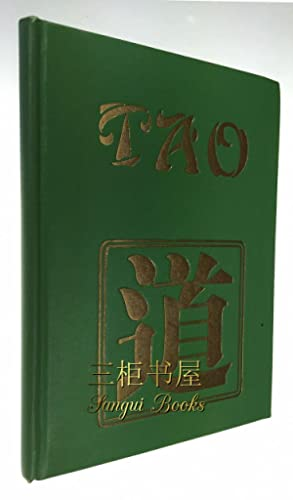 Tao: A Rendering into English Verse of: Lao Tsze; Translated