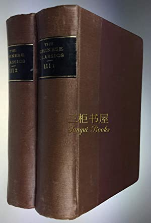 The Chinese Classics: with a Translation, Critical: James Legge, D.