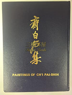 Paintings of Ch'i Pai Shih. Chinese Paintings: Compiled by Chang