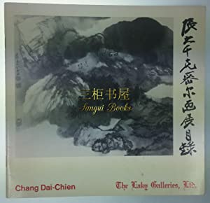Exhibition of Paintings by Chang Dai-Chien: August 19-September 4, 1967, Laky Galleries: Chang Dai ...