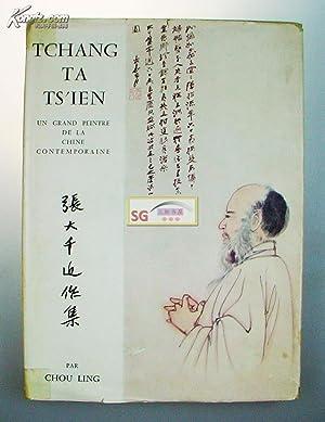 Tchang Ta-Ts'ien; Un Grand Peintre de la Chine Contemporaine. Chang Dai Chien, 1960: Tchang Ta ...